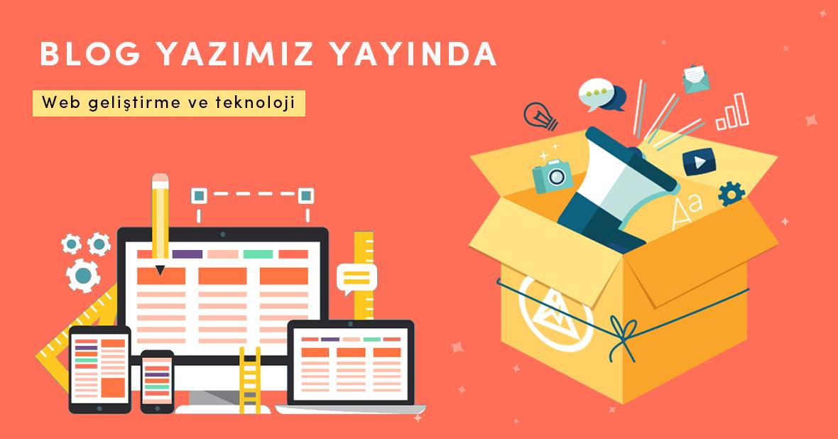 Web geliştirme ve teknoloji - Web geliştirme ve teknoloji